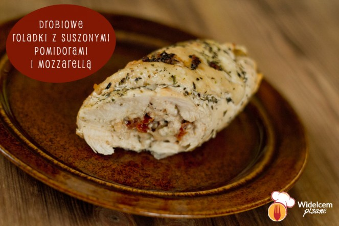 Drobiowe roladki z suszonymi pomidorami i mozzarellą